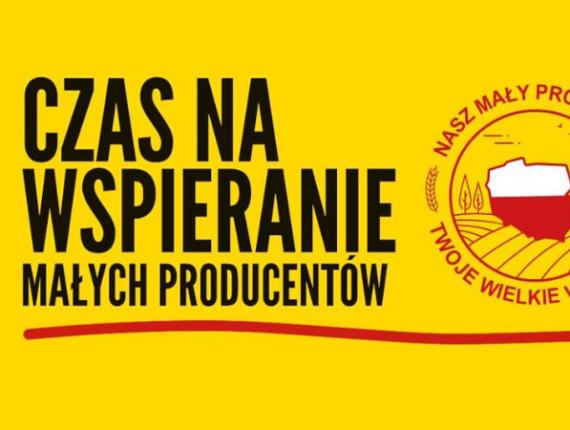 żółta grafika z napisem czas na wspieranie małych producentów
